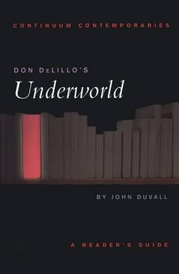 "Dom Delillo's ""The Underworld"" by John Duvall image"