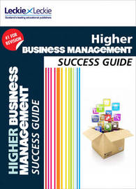 Higher Business Management Revision Guide by Anne Ross