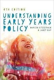 Understanding Early Years Policy by Damien Fitzgerald