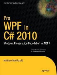 Pro WPF in C# 2010 by Matthew MacDonald image