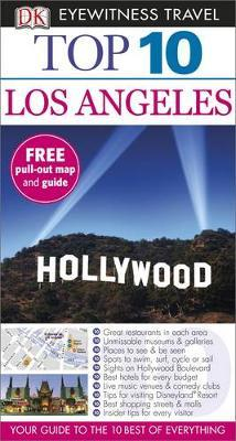 DK Eyewitness Top 10 Travel Guide: Los Angeles by Catherine Gerber