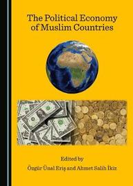 The Political Economy of Muslim Countries