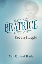 Beatrice by Mary Elizabeth Harris