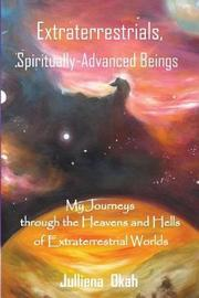 Extraterrestrials, Spiritually-Advanced Beings by Kayoko Tachibana