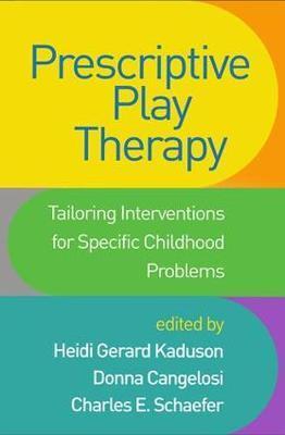 Prescriptive Play Therapy