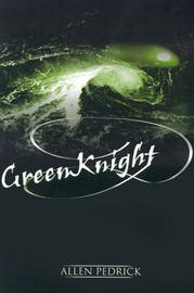 GreenKnight by Allen R. Pedrick image