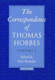 The Correspondence: Volume I: 1622-1659 by Thomas Hobbes image