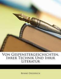 Von Gespenstergeschichten, Ihrer Technik Und Ihrir Literatur by Benno Diederich image