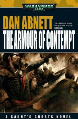 Warhammer: The Armour of Contempt (Gaunt's Ghosts) by Dan Abnett