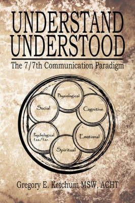 Understand, Understood by Greg Ketchum