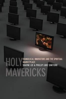 Holy Mavericks by Phillip Luke Sinitiere image