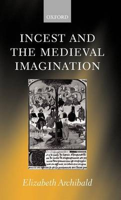 Incest and the Medieval Imagination by Elizabeth Archibald image
