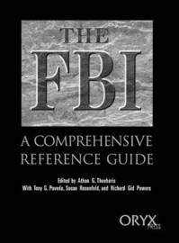 The FBI by Athan G Theoharis