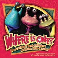 Where Is One? an Earthling's Book of Numbers by Notion Dynamics