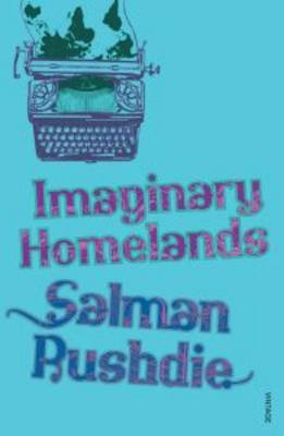 Imaginary Homelands: Essays and Criticism 1981-1991 by Salman Rushdie image