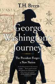 George Washington's Journey by T.H. Breen