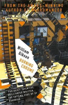 Burning Chrome by William Gibson image