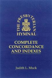 The Presbyterian Hymnal by Judith L Muck