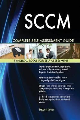 Sccm Complete Self-Assessment Guide by Gerardus Blokdyk