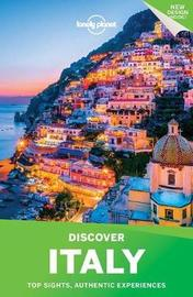 Lonely Planet Discover Italy by Lonely Planet