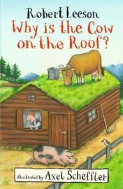 Why Is the Cow on the Roof? by Robert Leeson image