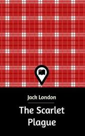 The Scarlet Plague by Jack London image