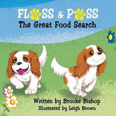 Floss & Poss by Brooke Bishop