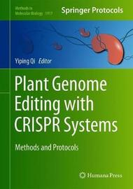 Plant Genome Editing with CRISPR Systems