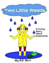 Two Little Weeds by S E Burr