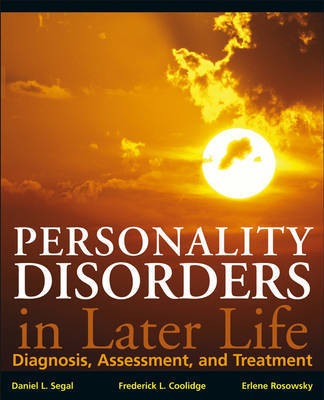 Personality Disorders and Older Adults by Daniel L Segal