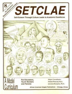 SETCLAE, Eighth Grade by Jawanza Kunjufu