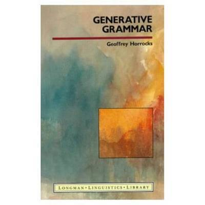 Generative Grammar by Geoffrey Horrocks