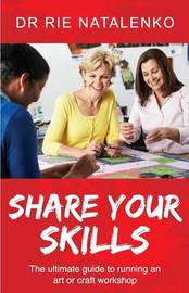 Share Your Skills by Rie Natalenko