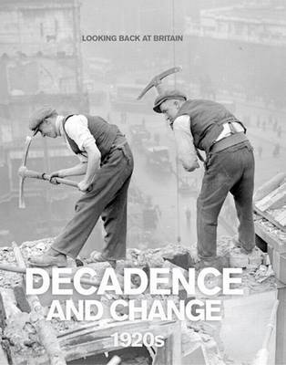 Decadence and Change: 1920's by Jonathan Bastable