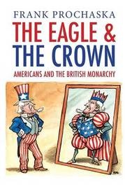 Eagle and the Crown by Frank Prochaska