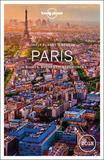 Lonely Planet Best of Paris 2018 by Lonely Planet