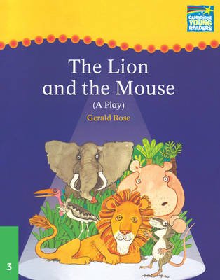 Cambridge Plays: The Lion and the Mouse ELT Edition by Gerald Rose image