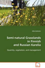 Semi-Natural Grasslands in Finnish and Russian Karelia by Juha Jantunen image