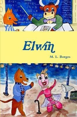 Elwin by M L Borges