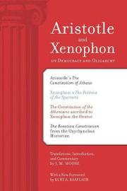 Aristotle and Xenophon on Democracy and Oligarchy by J.M. Moore image