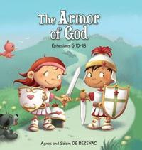 The Armor of God by Agnes De Bezenac