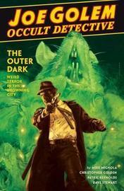 Joe Golem: Occult Detective Vol. 2 by Mike Mignola