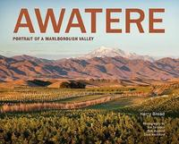Awatere: Portrait of a Marlborough valley by Harry Broad
