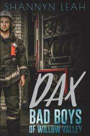 Dax Bad Boys of Willow Valley by Shannyn Leah image