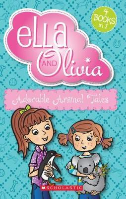 Ella and Olivia Bind-Up: Adorable Animal Tales by Yvette Poshoglian image