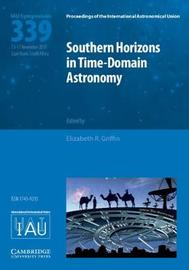 Southern Horizons in Time--Domain Astronomy (IAU S339)