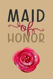 Maid of Honor by Cherish Publishing