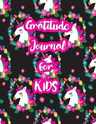 Gratitude Journal for Kids by Baylee Lowery