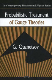 Probabilistic Treatment of Gauge Theories by Gunn Quznetsov image