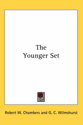 The Younger Set by Robert W Chambers image